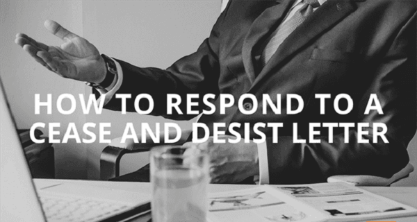 how to respond to a cease and desist letter